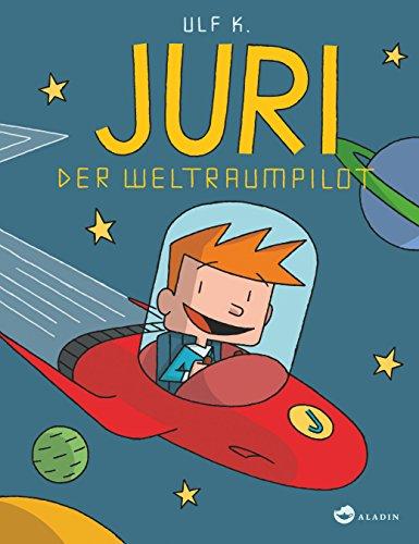 9783848910199: Juri, der Weltraumpilot
