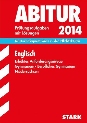 9783849004811: Abitur-Prüfungsaufgaben Englisch 2014. Erhöhtes Anforderungsniveau Gymnasium Niedersachsen