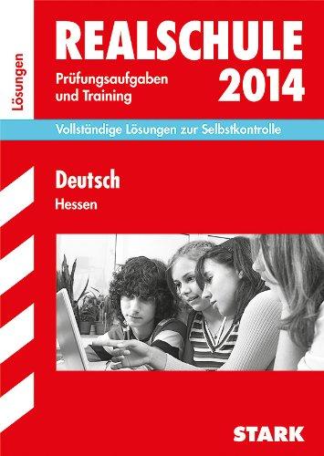 9783849005276: Abschluss-Pr�fungsaufgaben Deutsch 2014 L�sungen Realschule Hessen