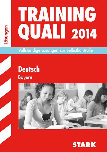 9783849006181: Abschluss-Prüfungsaufgaben 2014 Deutsch Hauptschule/Mittelschule Bayern. Lösungen