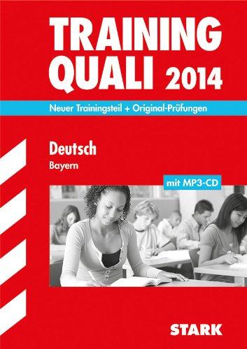 9783849006198: Abschluss-Prüfungsaufgaben Training Quali Deutsch mit MP3-CD 2013 Hauptschule/Mittelschule Bayern: Neuer Trainingsteil + Original-Prüfungsaufgaben
