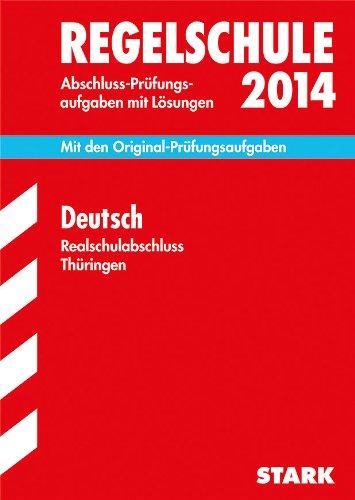 9783849006693: Abschluss-Prüfungsaufgaben Deutsch 2014 Realschulabschluss Regelschule Thüringen