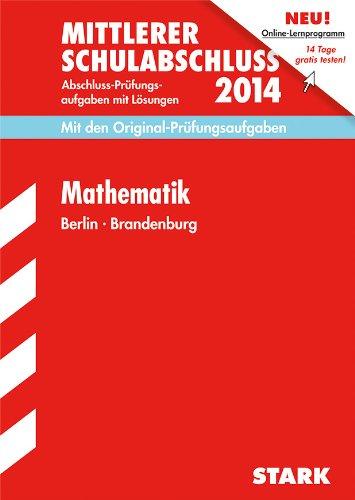 9783849007386: Mittlerer Schulabschluss Mathematik 2014 Berlin / Brandenburg