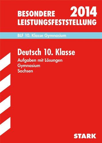 9783849007447: Besondere Leistungsfeststellung Deutsch 10. Klasse 2014 Gymnasium Sachsen: Aufgaben mit Lösungen