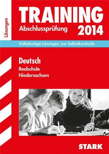 9783849007546: Abschluss-Prüfungsaufgaben Deutsch 2014 Realschule Niedersachsen. Lösungsheft: Vollständige Lösungen zur Selbstkontrolle