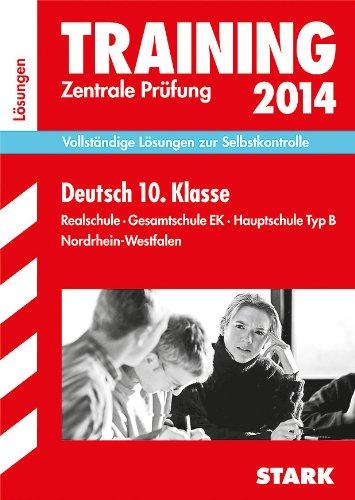 9783849007614: Training Abschlussprüfung Realschule Nordrhein-Westfalen / Lösungsheft zu Deutsch Zentrale Prüfung 2014