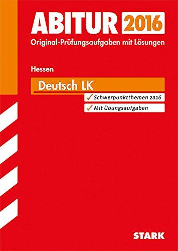 9783849008505: Abitur-Prüfungsaufgaben Landesabitur Deutsch Leistungskurs 2015 Gymnasium Hessen: Prüfungsaufgaben mit Lösungen