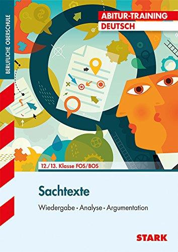 9783849008819: Abitur-Training Deutsch 12./13. Klasse FOS/BOS. Sachtexte: Wiedergabe - Analyse - Argumentation