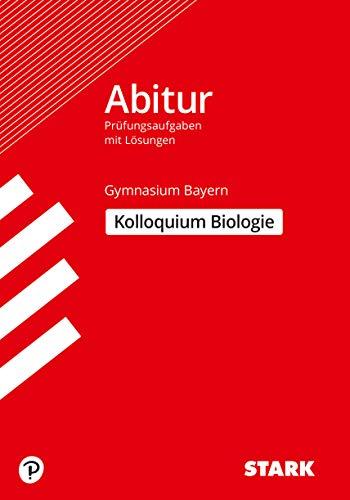 9783849008840: Abitur-Pr�fungsaufgaben Gymnasium Bayern. Mit L�sungen / Biologie Kolloquium