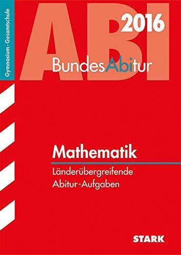 9783849009489: BundesAbitur / Mathematik 2015: Länderübergreifende Abitur-Aufgaben