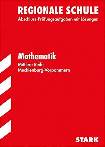 9783849009731: Abschluss-Prüfungsaufgaben Realschule Mecklenburg-Vorpommern/Mittlere Reife Mathematik 2015: Mit den Original-Prüfungsaufgaben mit Lösungen.