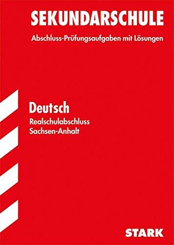 9783849009946: Abschlussprüfung Sekundarschule Sachsen-Anhalt - Deutsch Realschulabschluss: Sachsen-Anhalt
