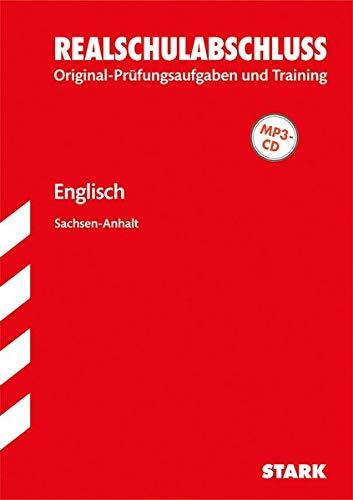 9783849009953: Abschluss-Prüfungsaufgaben Englisch Realschulabschluss mit MP3-CD Sekundarschule Sachsen-Anhalt: Mit den Original-Prüfungsaufgaben und Training