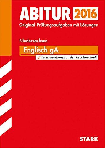 9783849010522: Abitur-Prüfungsaufgaben Englisch 2015 Grundlegendes Anforderungsniveau Gymnasium Niedersachsen: Mit Kurzinterpretationen zu den Pflichtlektüren, Prüfungsaufgaben mit Lösungen