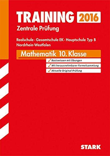 9783849010614: Training Abschlussprüfung Zentrale Prüfung Mathematik 10. Klasse 2015 Realschule Nordrhein-Westfalen