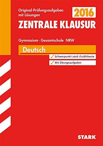 9783849010904: Zentrale Klausur Deutsch ZKL 2015 Nordrhein-Westfalen