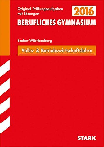9783849011642: Abiturprüfung Berufliches Gymnasium Baden-Württemberg - Wirtschaft (WG)