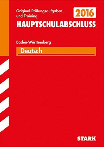 9783849011703: Abschluss-Prüfungsaufgaben Deutsch 2015 NEU: ohne Lösungen (83545) Hauptschule Baden-Württemberg / Werkrealschule: Für den Hauptschulbildungsgang 9./10. Klasse, Original-Prüfungsaufgaben und Training