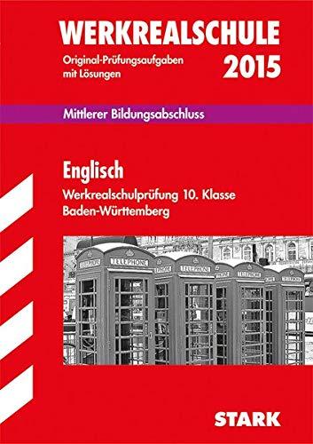 9783849011727: Abschluss-Prüfungsaufgaben Englisch 10. Klasse 2015 Werkrealschule Baden-Württemberg