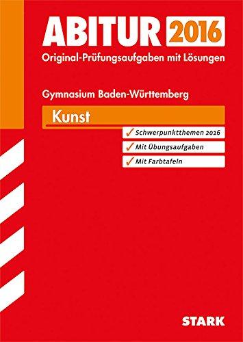 9783849011871: Abitur-Prüfungsaufgaben Kunst 2015 mit Farbreproduktionen Gymnasium Baden-Württemberg. Mit Lösungen