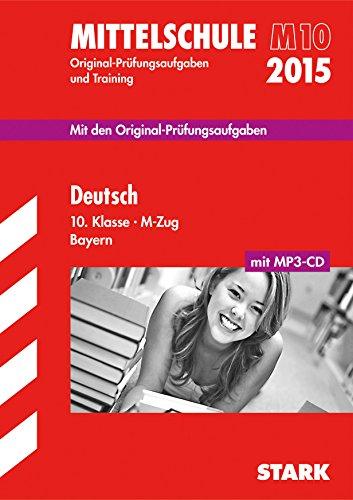 9783849012441: Abschluss-Prüfungsaufgaben Deutsch 10. Klasse M-Zug mit MP3-CD 2015 Hauptschule/Mittelschule Bayern