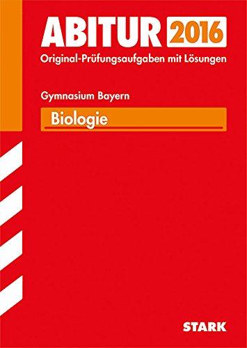 9783849012656: Abitur-Prüfungsaufgaben Biologie 2015 Gymnasium Bayern. Mit Lösungen