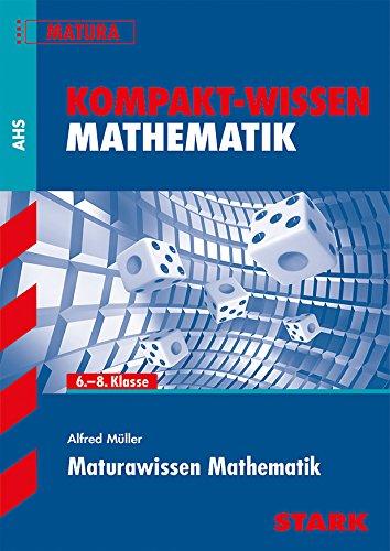 9783849013592: Kompakt-Wissen Mathematik - Maturawissen Mathematik (Österreich)