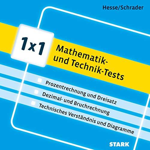 9783849014599: 1x1 - Mathe und Technik: >Prozentrechnung und Dreisatz >Zinsrechnung und Schätzaufgaben >Dezimal- und Bruchrechnung