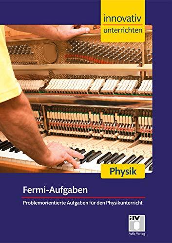 9783849016180: Innovativ Unterrichten - Fermi-Aufgaben Physik