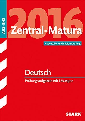 9783849016876: Zentral-Matura Deutsch - Österreich