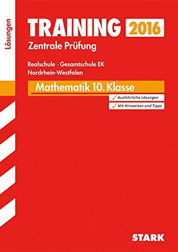 9783849017934: Training Zentrale Prüfung Realschule, Gesamtschule EK NRW - Mathematik Lösungsheft