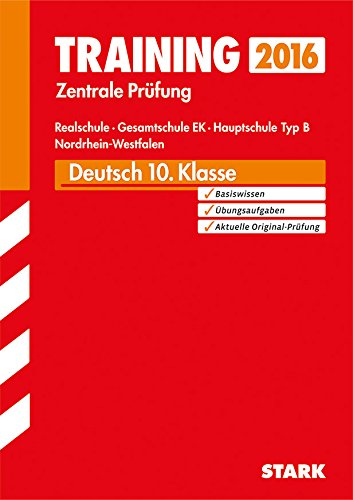 9783849017958: Training Zentrale Prüfung Realschule/Hauptschule Typ B NRW - Deutsch: Realschule, Gesamtschule EK Hauptschule Typ B