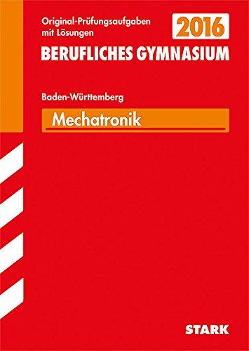 9783849018849: Abiturprüfung Berufliches Gymnasium Baden-Württemberg - Mechatronik TG