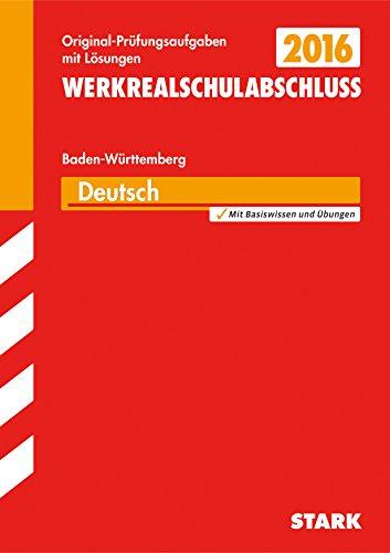 9783849018979: Abschlussprüfung Werkrealschule Baden-Württemberg - Deutsch 10. Klasse