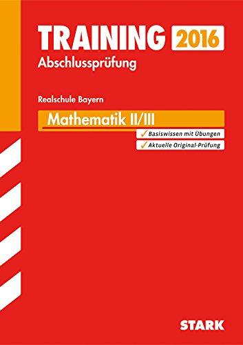 9783849019235: Training Abschlussprüfung Realschule Bayern - Mathematik II/III