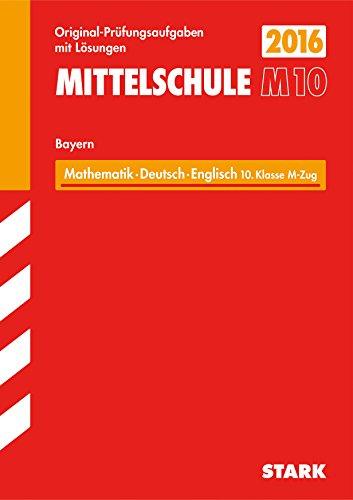 9783849019600: Abschlussprüfung Mittelschule M10 Bayern - Mathematik, Deutsch, Englisch