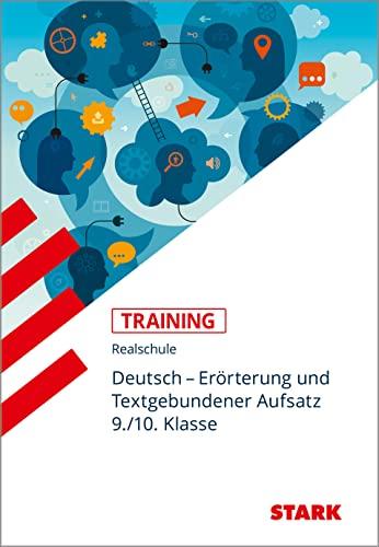 9783849021085: Training Deutsch. Erörterung und Textgebundener Aufsatz 9./10. Klasse Realschule