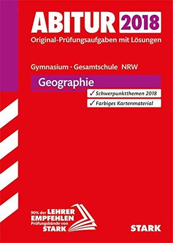 9783849028107: Abiturprüfung Nordrhein-Westfalen 2018 - Geographie GK/LK