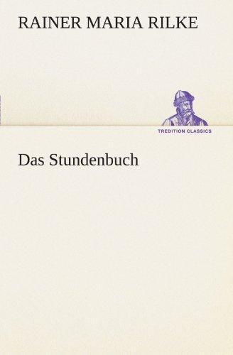 9783849100070: Das Stundenbuch (TREDITION CLASSICS) (German Edition)