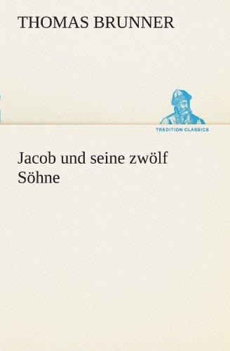 9783849101022: Jacob und seine zwölf Söhne (TREDITION CLASSICS)