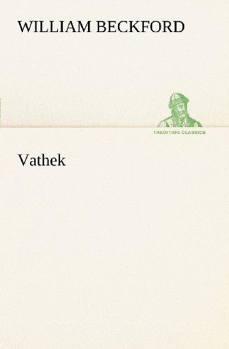 9783849101732: Vathek (TREDITION CLASSICS) (German Edition)