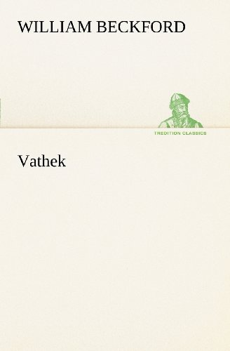 Vathek (TREDITION CLASSICS) (3849101738) by William Beckford