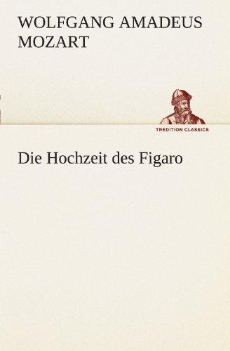 9783849101817: Die Hochzeit des Figaro (TREDITION CLASSICS) (German Edition)