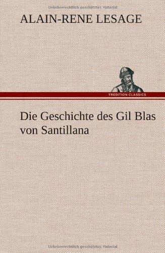 9783849102326: Die Geschichte des Gil Blas von Santillana