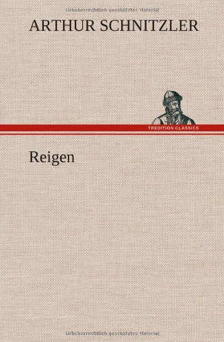 Reigen: Schnitzler Arthur
