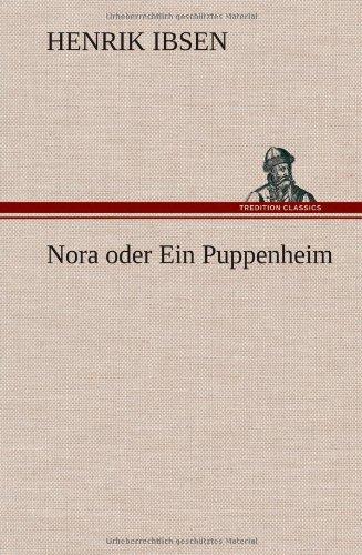 9783849108915: Nora oder Ein Puppenheim