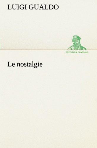 Le nostalgie TREDITION CLASSICS: Luigi Gualdo
