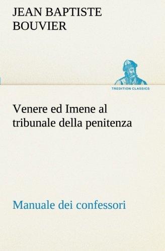 Venere ed Imene al tribunale della penitenza: Jean Baptiste Bouvier