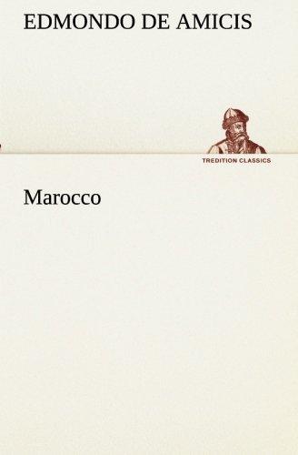 9783849122539: Marocco (TREDITION CLASSICS) (Italian Edition)