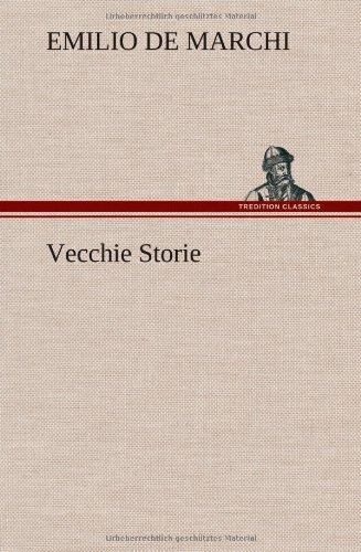 Vecchie Storie German Edition: Emilio De Marchi